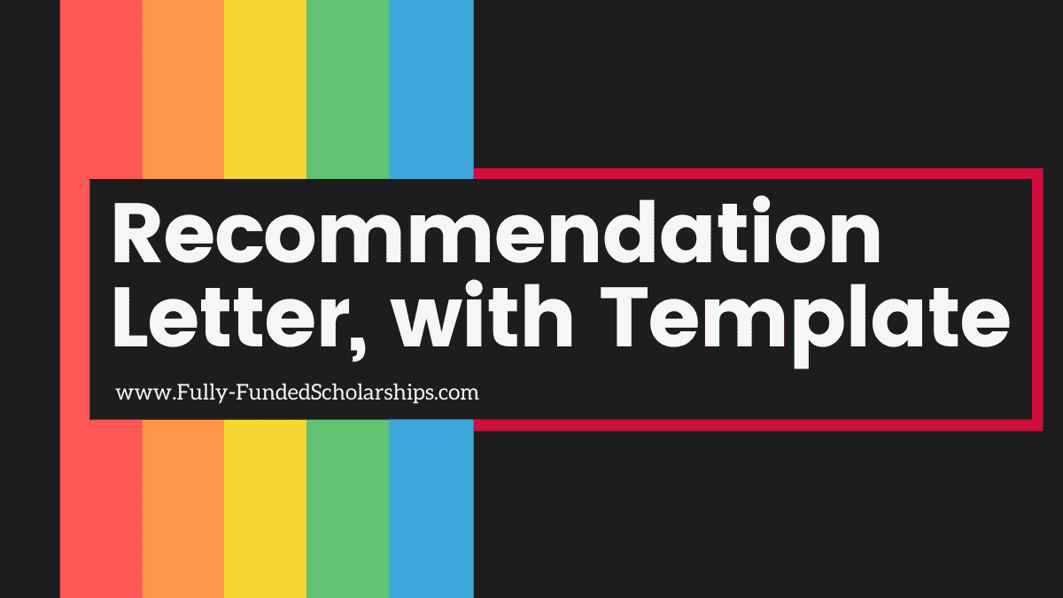 Letter of Recommendation for Scholarships [Download Template - 2022 Version Available]