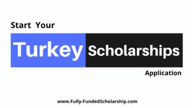 Turkey Scholarships 2022-2023 Win a Fully Funded Turkish Scholarship!