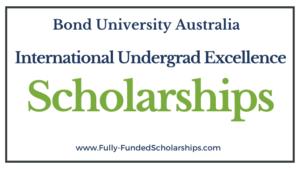 Bond University Undergraduate Excellence Scholarships 2022-2023