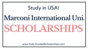 Marconi International University Scholarships 2022-2023
