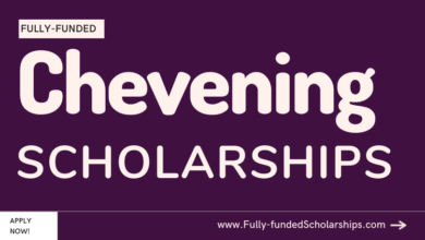 Fully-funded Chevening Scholarships Open for Online Applications Globally