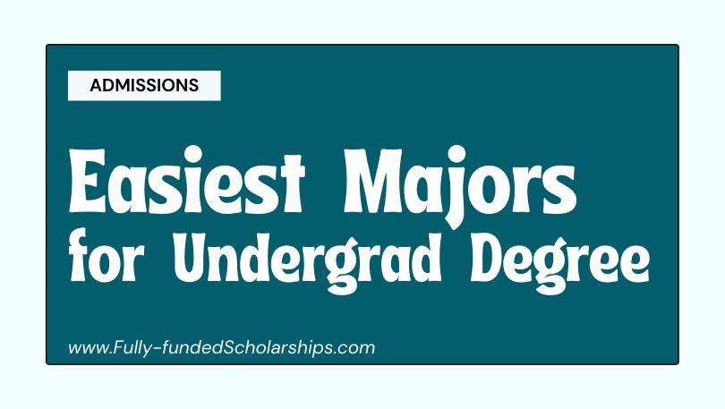 15 Easiest Majors for Bachelors Degree