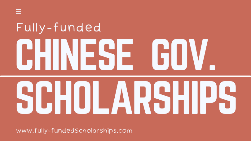 Chinese Government Scholarships 2022 - Step by Step Application Process