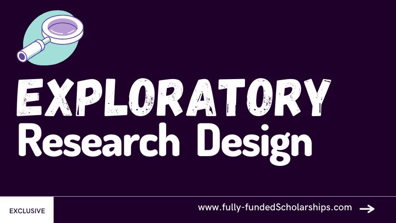 Exploratory Research Design Explained