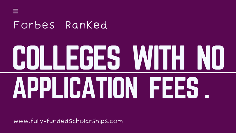 Forbes Ranked Colleges With No Application Fees for Admissions