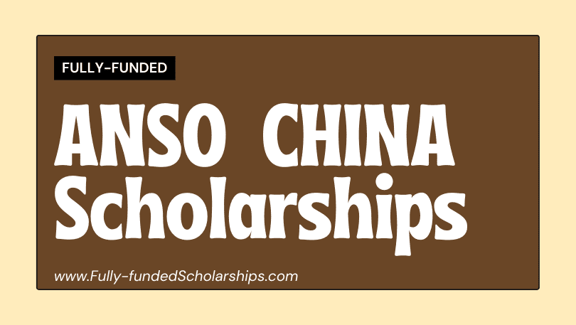 Fully-funded ANSO Scholarships for Young Talents