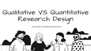 Qualitative VS Quantitative Research Design