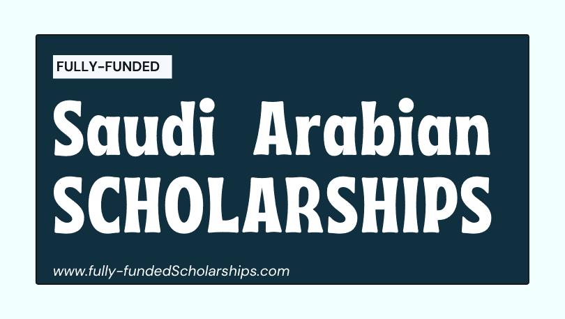 Saudi Arabia Scholarships